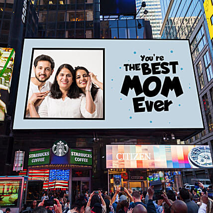 Best Mom Ever Personalised Billboard E-Poster: Gifts for Mothers Day