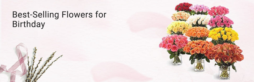Bestselling Flowers for Birthday