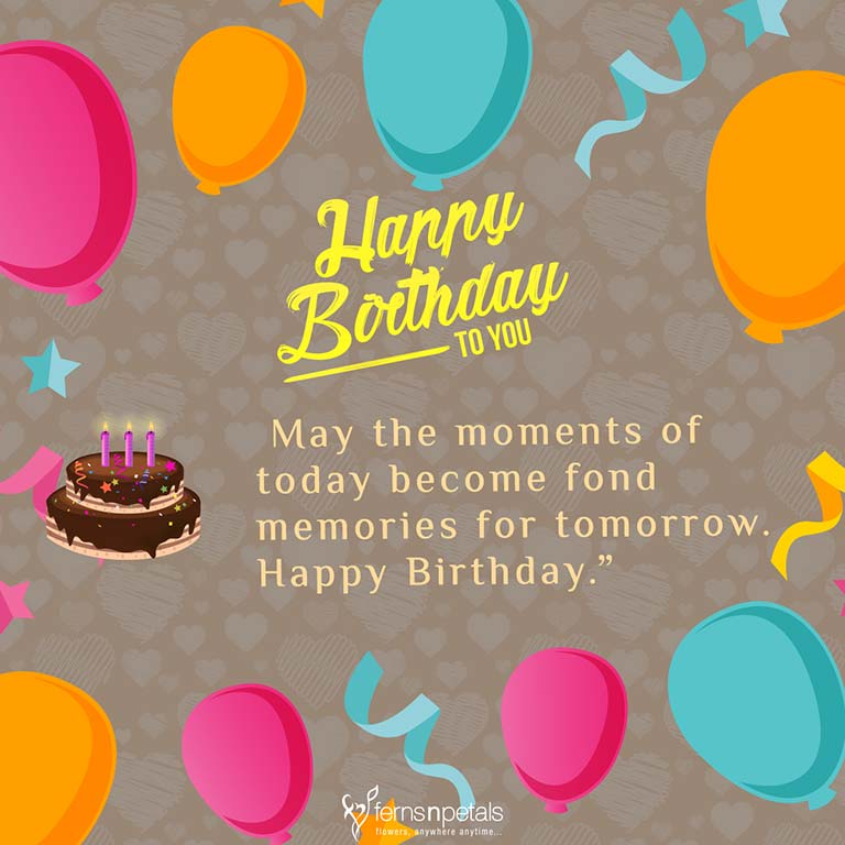 Birthday Quotes For A Friend On Her Birthday: 30+ Best Happy Birthday Wishes, Quotes & Messages