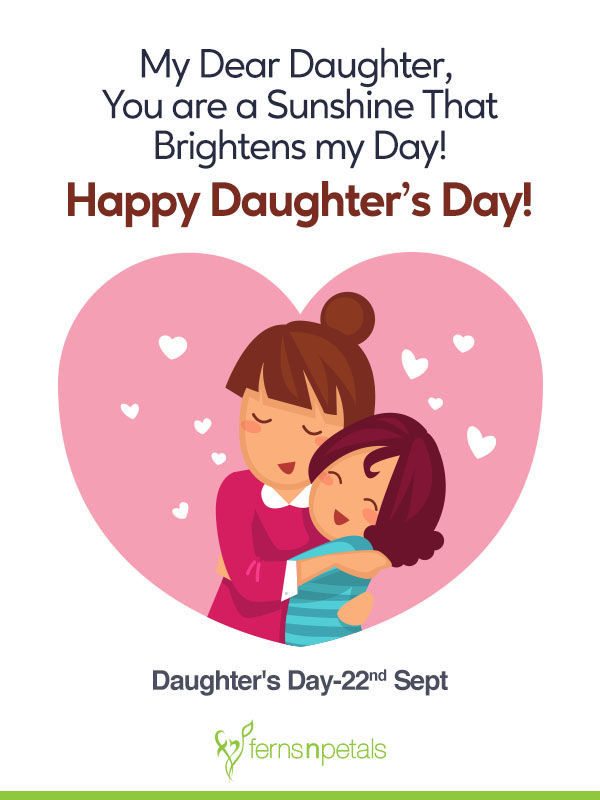 30+ Unique Quotes and Messages to wish Happy Daughters Day - Ferns ...