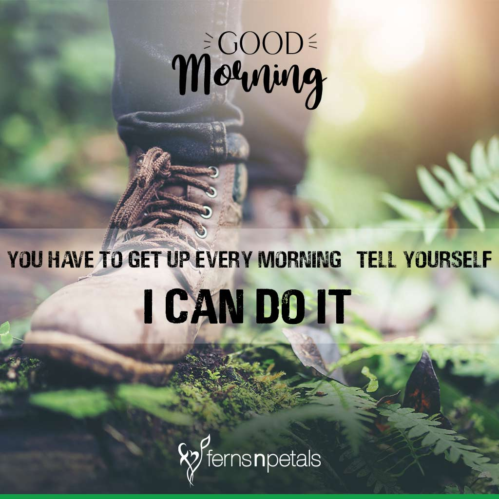 100+ Good Morning Quotes, Wishes, Messages Images 2021 - Ferns N Petals