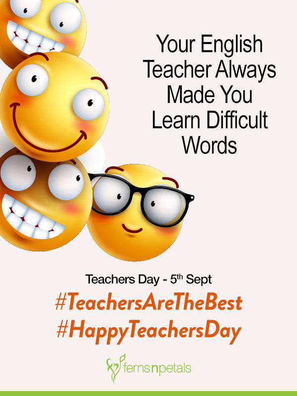 Inspirational Quotations For Teachers Day Ferns N Petals