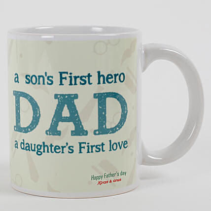 First Hero First Love Mug For Dad