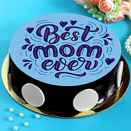 Best Mom Ever Chocolate Cake:Cake For Mother's Day