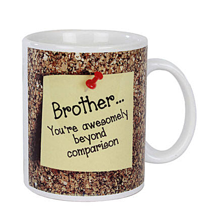 Brother Coffee Mug-Text on coffee mug Brother you are awesomely beyond comparison