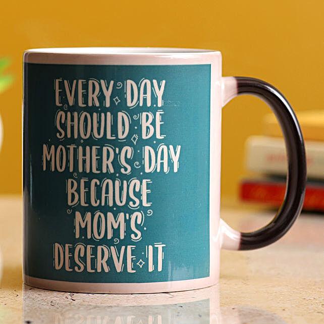 Every Day Mothers Day Magic Mug