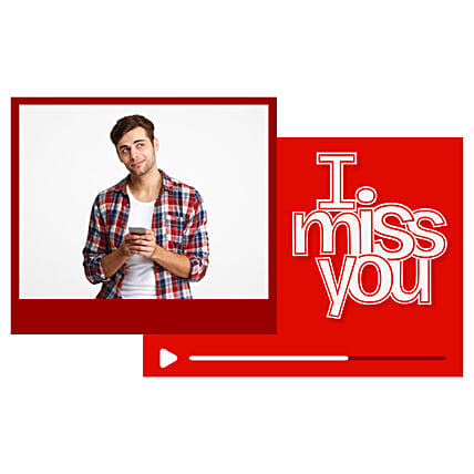 Miss You Personalised Video
