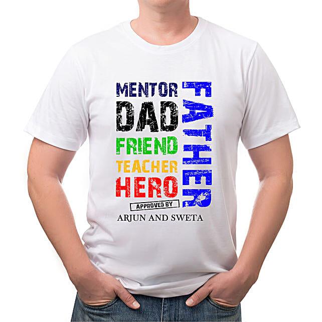 Personalised Dad Friend Teacher White T Shirt:Send Personalised Tee Shirts