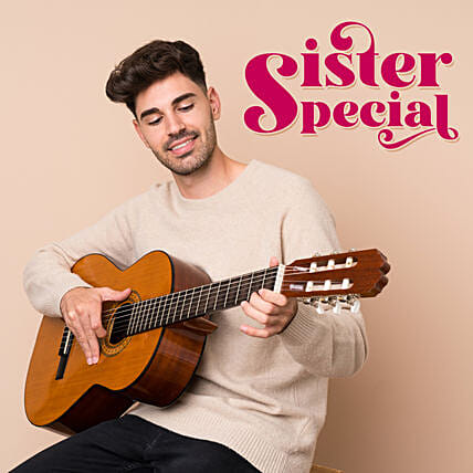 Sister Special Songs by Guitarist:Gifts N Guitarist Service
