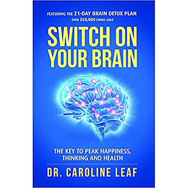 Switch On Your Brain By Caroline Leaf