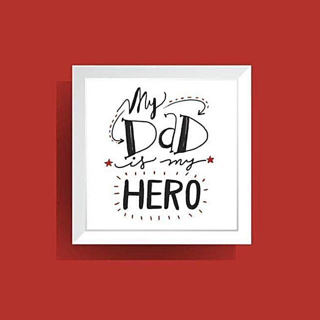 My Dad is My Hero Wall Art