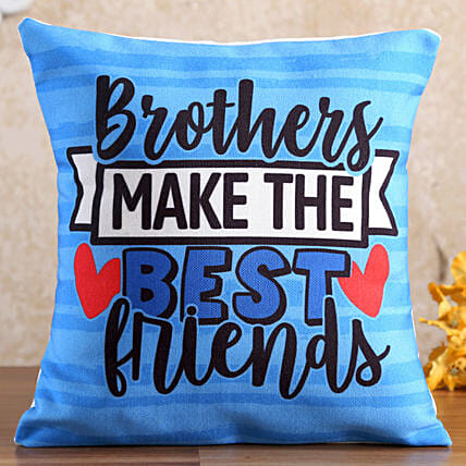 Brothers Make The Best Friends Cushion:Cushions