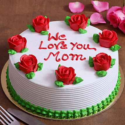 We Love You Mom Cake