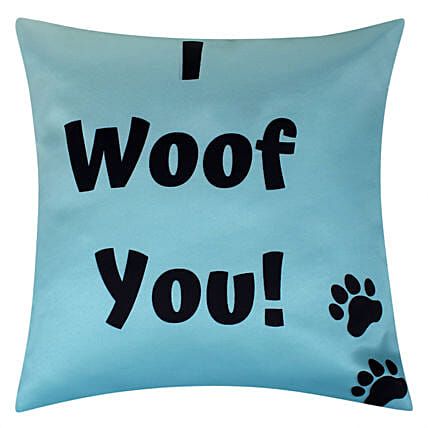 I Woof You Cushion For Dog Lover