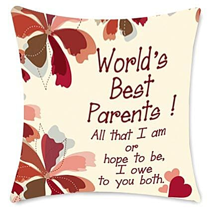 Worlds Best Parents cushion-White cushion 12x12 with message,Worlds best parents,All that I am or hope to be,I owe to you both