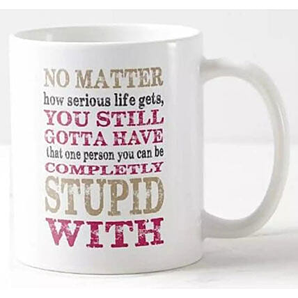 Fun Quotes Printed Mug:Personalised Gifts to Philippines