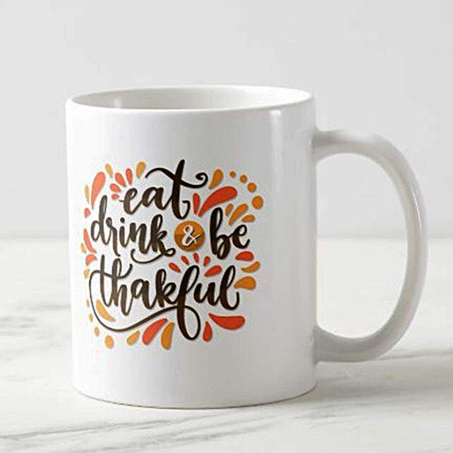 Eat Drink & Be Thankgul Mug:New Arrival Gifts Singapore