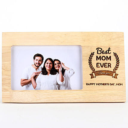 Best Mom Ever Photo Frame For Mothers Day