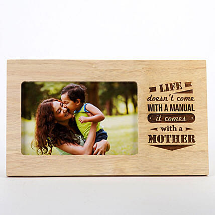 Life Comes With A Mother Photo Frame