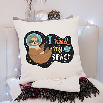 I Need My Space Printed Cushion